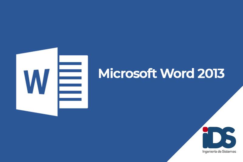 Curso Microsoft Word 2013 - Ingeniería de Sistemas